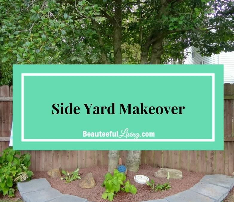 Side Yard Makeover