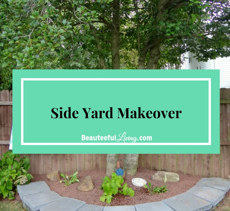 Side Yard Makeover - Beauteeful Living