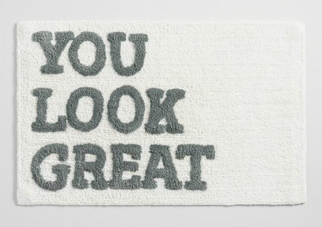 You Look Great bath mat