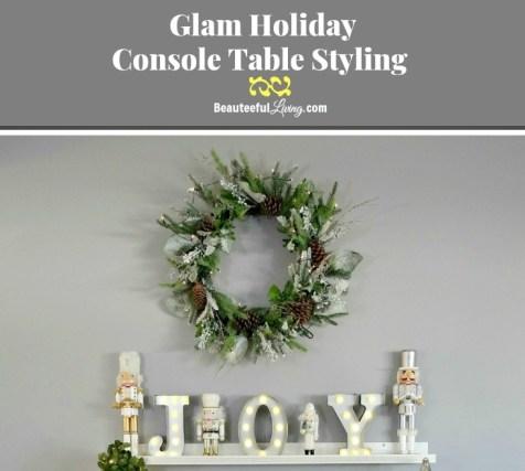 Glam Holiday Console Table Styling