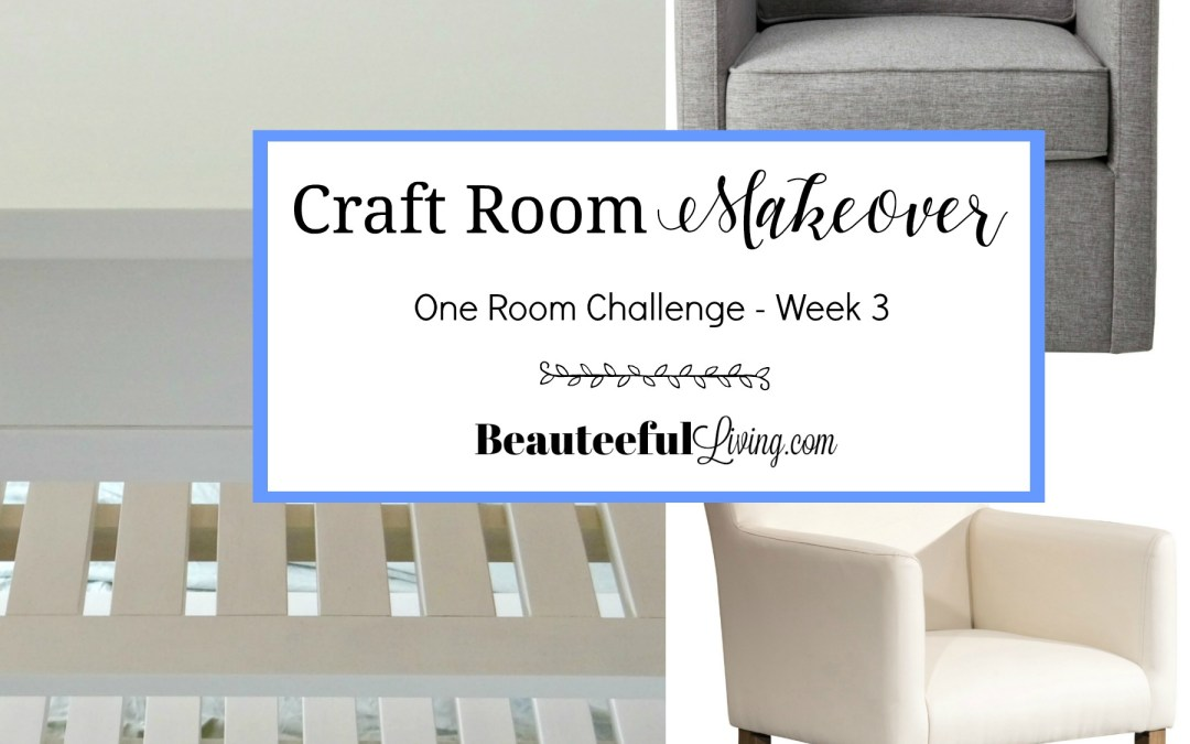 Craft Room Makeover – ORC Week 3