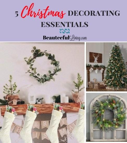 5 Christmas Decorating Essentials