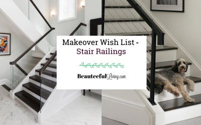 Makeover Wish List – Stair Railings