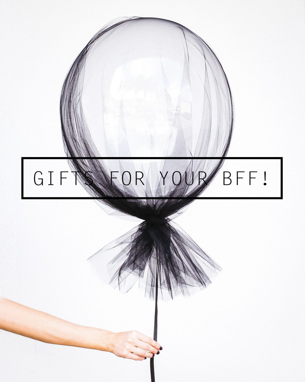 Best Friend Gifts Your Bff Will Love For Any Occasion Life