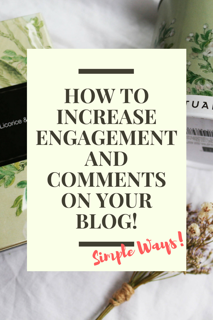 How To Increase Engagement On Your Blog