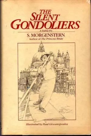 """Gondoliers (by the """"author"""" of The Princess Bride)   visit beautifulbooks.info for more..."""
