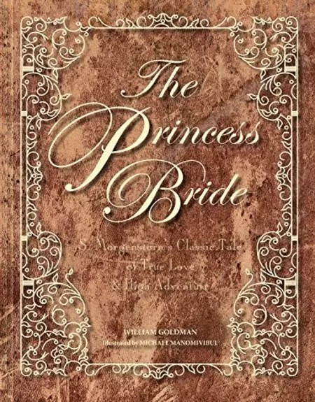 The Princess Bride - Deluxe Anniversary Edition   visit beautifulbooks.info for more...