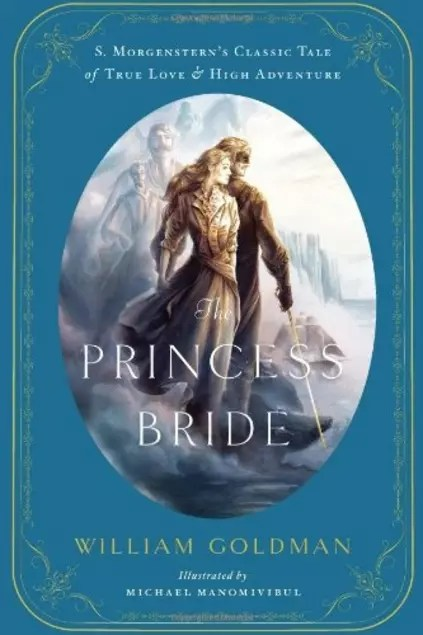 The Princess Bride Illustrated Edition | visit beautifulbooks.info for more...