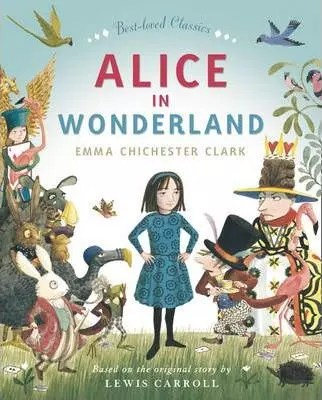 Alice by Emma Chichester Clark