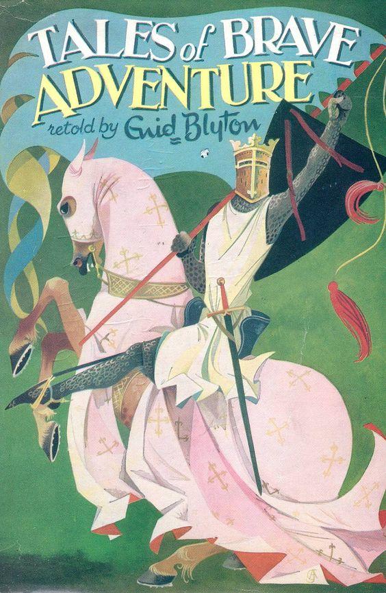 Janet Anne Grahame Johnstone Enid Blyton Tales of Brave Adventure
