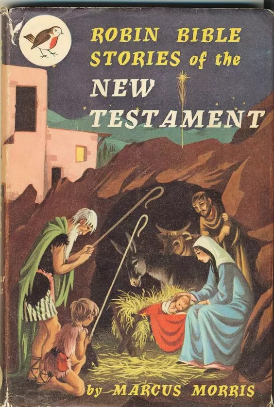 Janet Anne Grahame Johnstone Marcus Morris Robin Bible Stories of the New Testament