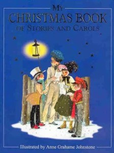 Janet Anne Grahame Johnstone My Christmas Book of Stories and Carols