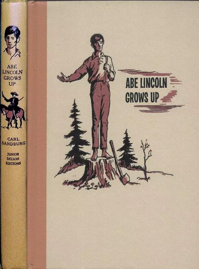 JDE Abe Lincoln Grows Up Carl Sandburg FULL Cover