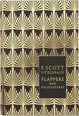 F Scott Fizgerald Foiled Flappers Philosophers