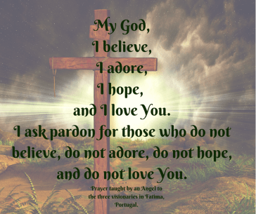 Believe, Adore, Hope Fatima Angel Prayer
