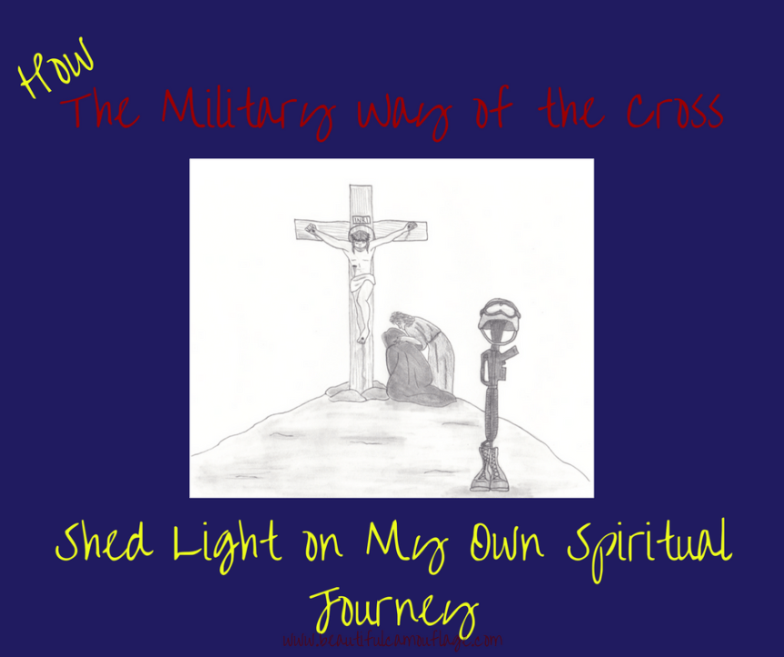 How The Military Way of the Cross Shed Light on My Own Spiritual Journey