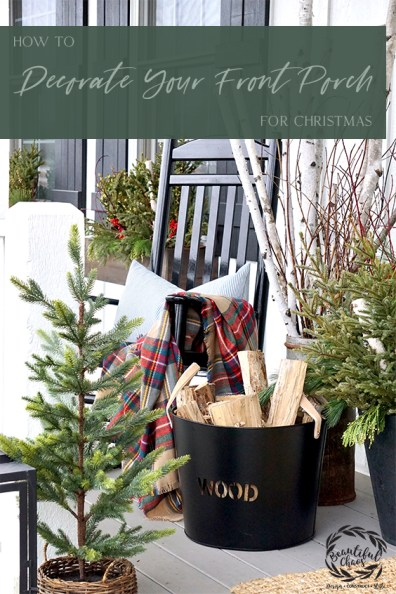 How to Decorate Your Front Porch for Christmas