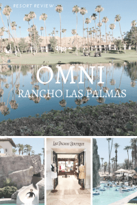 Omni Rancho Las Palmas Resort Rancho Mirage CA