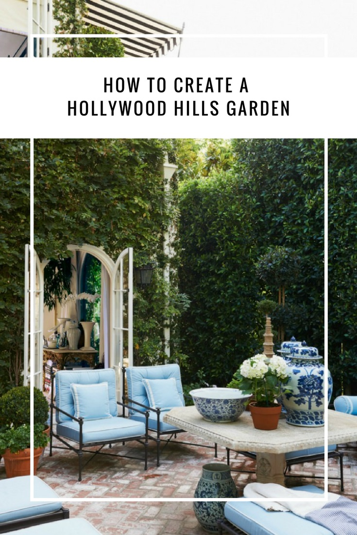 Hollywood Hills Garden Mark D. Sikes