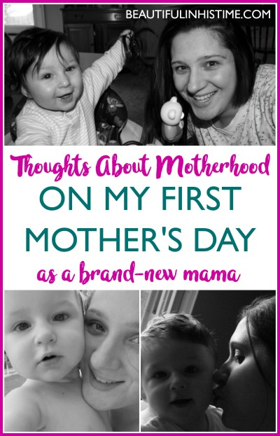 Thoughts about motherhood on my first Mother's Day as a new mom | I have a much deeper understanding of what it means to be a mother. I feel like I have passed an initial initiation - a rite of passage into the realm of Motherhood. I know that my journey has just begun, but I feel like the first mile of that journey has been the hardest to overcome.