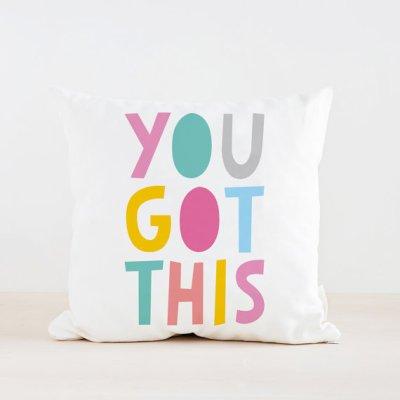 You Got This Throw Pillow, 18x18
