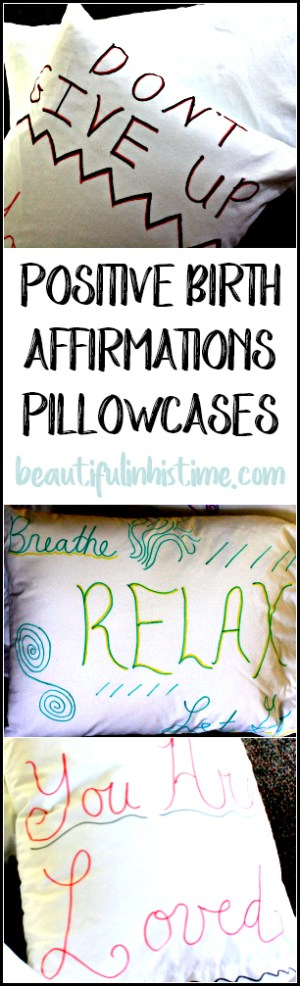 Pregnancy Art Therapy Project: Birth Affirmation Pillowcases for Labor