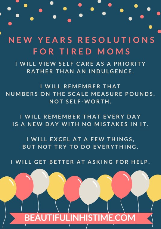 NEW YEARS RESOLUTIONS FOR TIRED MOMS