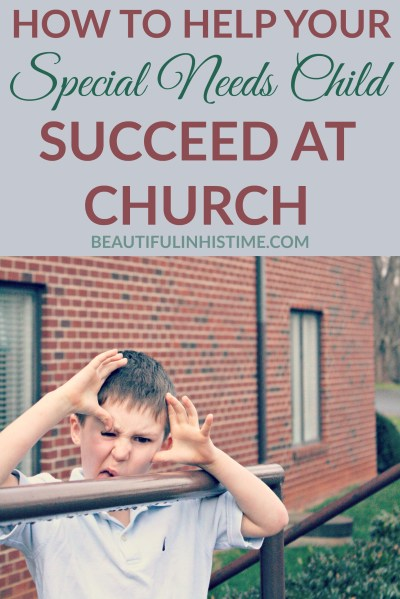 SPECIAL NEEDS CHILD SUCCEED AT CHURCH