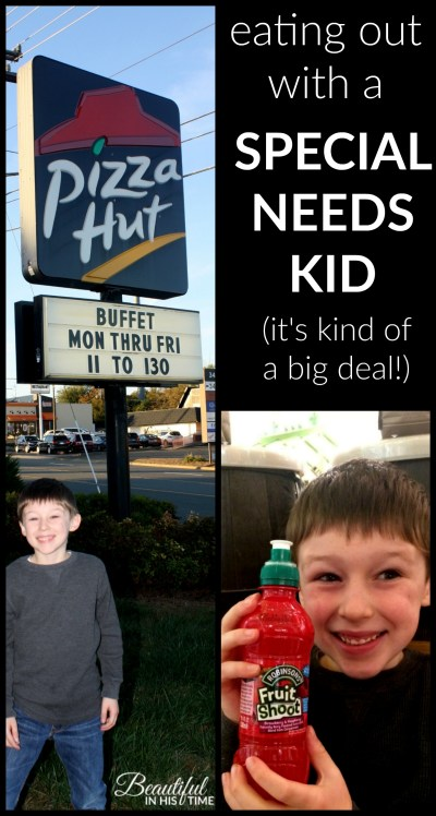 Eating out with a special needs kid (it's kind of a big deal!)