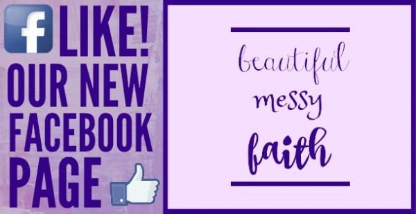 FACEBOOK beautiful messy faith