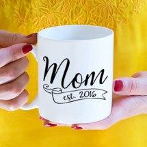 Custom Mom Established 2016 mug