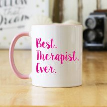 """Best Therapist Ever"" mug - many designs and text options available!"