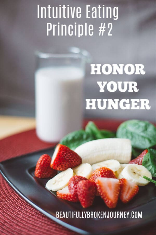 Intuitive Eating Principle #2: Honor Your Hunger. #intuitiveeating
