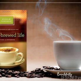 Fresh Brewed Life Bible Study