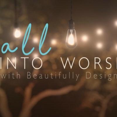 Fall into Worship 2017