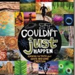 It Couldn't Just Have Happened—a book review