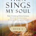 Then Sings My Soul—a book review