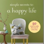 simple secrets of a happy life—a book review