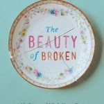 The Beauty of Broken—a book review