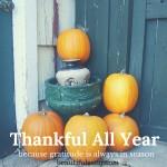 Thankful All Year