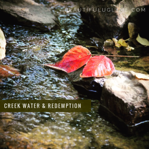 creek-water-redemption