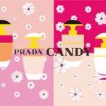 プラダより大人気キャンディ シリーズから可愛いらしいサイズが登場