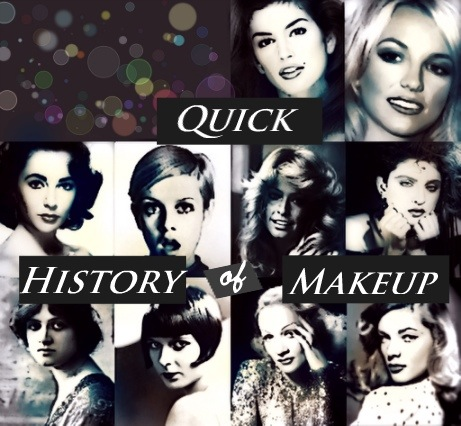 The Quick History Of Makeup From 1910
