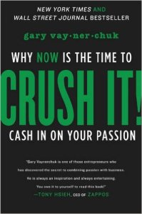 crush-it-why-now-is-the-time-to-cash-in-on-your-passion