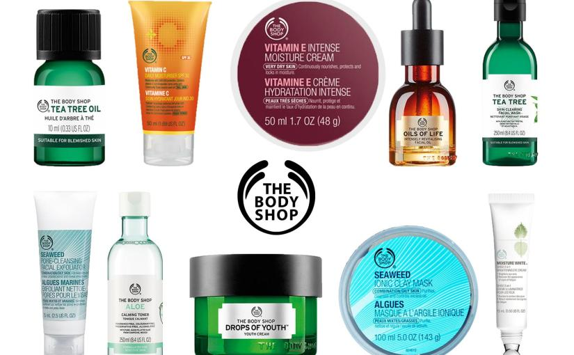 Best The Body Shop Skin Care Products: Our Top Picks!