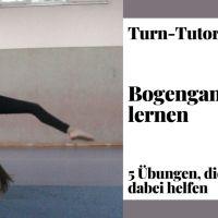 Bogengang lernen - 5 Übungen, die dir dabei helfen [Turn-Tutorial]