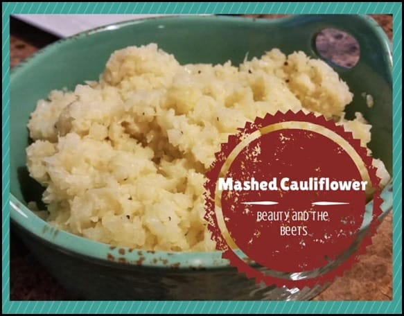 Mashed Cauliflower for Beauty and the Beets