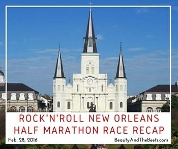 Rock'n'Roll New Orleans Half Marathon recap Beauty and the Beets