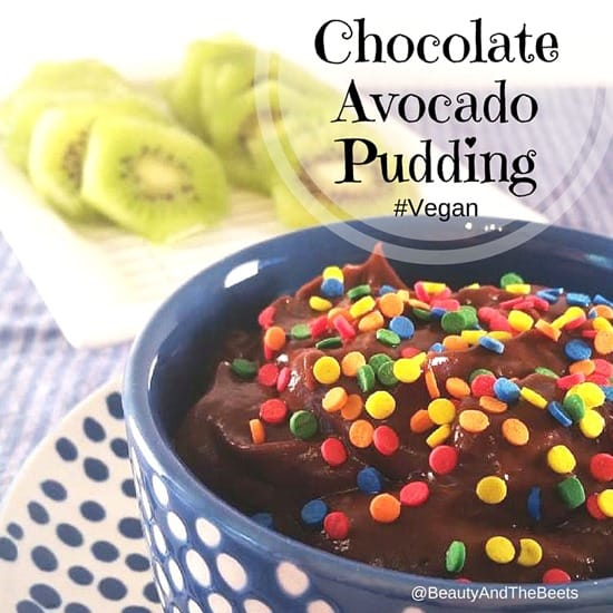 Chocolate Avocado Pudding #Vegan Beauty and the Beets
