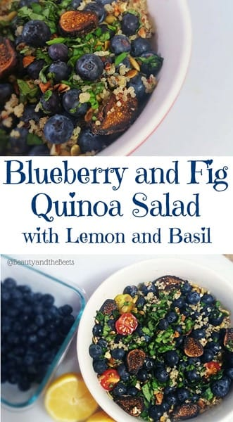 Blueberry and Fig Quinoa Salad with Lemon and Basil Beauty and the Beets wish